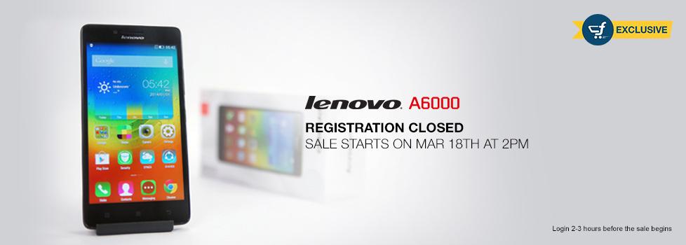 lenovoa6000_registraton-closed_18march