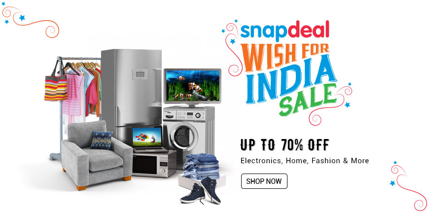 e78fe82546e Snapdeal Independence Day Offer named Snapdeal Wish For India Sale offers  Huge Discount Upto 70% ...