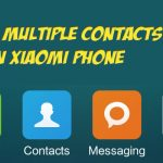 Delete Multiple Contacts in Xiaomi Phone