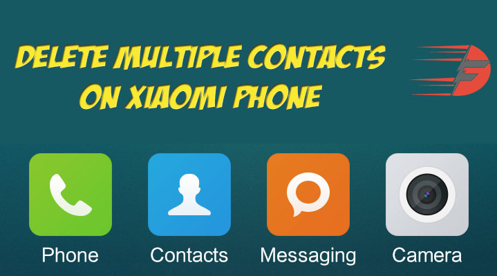Solved] - How to delete multiple contacts from Xiaomi