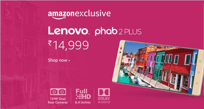 huge discount 28096 6ef0c Buy Lenovo Phab 2 Plus for Rs.14,999 from Amazon India - FlashSaleTricks