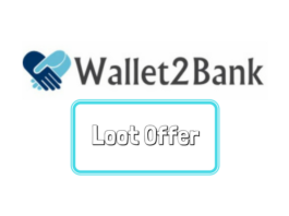 wallet2bank Loot Offer