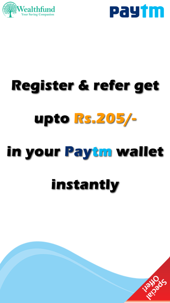 Wealthfund | Get paytm Cash on Signup and Refer & Earn