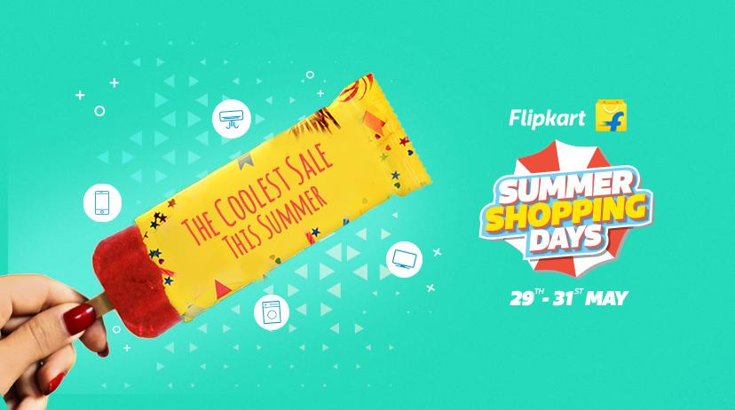 Flipkart Summer Shopping Days (29-31 May)
