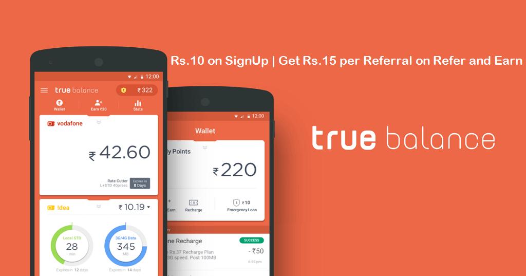 True Balance App Loot | Get Rs 20 as Signup bonus + Refer & Earn Rs