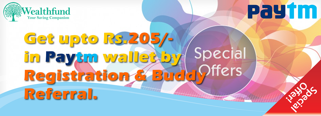 WealthFund Loot | Get Rs 5 Paytm Cash on Sign up + Rs 5 per