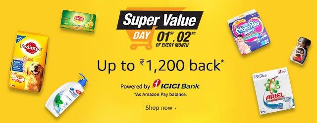 Amazon Super Value Day (01-02) | Upto Rs.1,200 Cashback