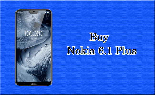 How to Buy Nokia 6 1 Plus for Rs 15,999 from Flipkart