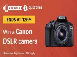 Amazon Quiz Time 23 Aug 2019 | Answer & Win Canon EOS DSLR Camera