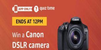 Amazon Quiz Time 23 Aug 2019 | Answer & Win Canon EOS DSLR Camera