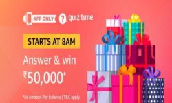 Amazon Quiz Time 06 Aug 2020 | Answer & Win Rs 50,000 Pay Balance