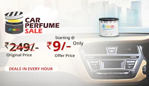 Droom Car Perfume Sale | Starting at ₹9 Only | Deals in Every Hour