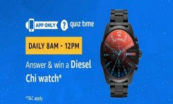 Amazon Quiz Time 24 April 2019 | Answer & Win a Diesel Chi Watch