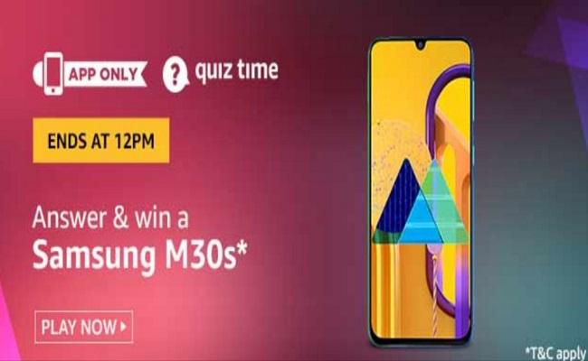 Amazon Quiz Time 23 Feb 2020   Answer & Win a Samsung Galaxy M30s