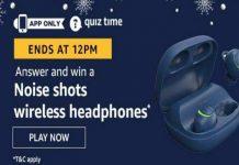 Amazon Quiz Time 08 Aug 2020 | Answer & Win a Noise shots wireless headphones