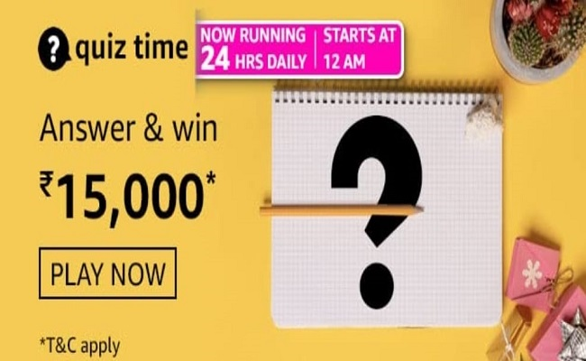 Amazon Quiz Time 12 June 2021 | Answer & Win Rs 15,000 Pay Balance